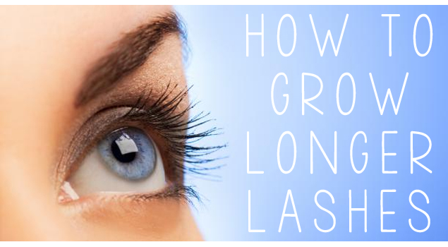 how to grow longer eye lashes